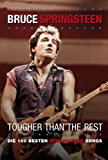 """Bruce Springsteen """" Tougher than the rest"""""""