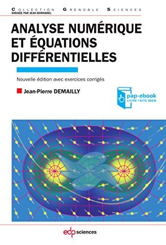 Analyse numérique et équations différentielles - 4ème Ed (Grenoble Sciences) par Demailly Jean-Pierre