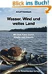 Wasser, Wind und weites Land - Mit de...