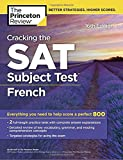 Cracking the Sat French Subject Test (College Test Prep)
