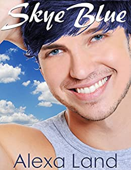 Skye Blue (The Firsts and Forever Series Book 6) by [Land, Alexa]