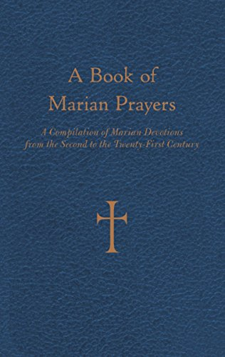A-Book-of-Marian-Prayers-A-Compilation-of-Marian-Devotions-from-the-Second-to-the-Twenty-First-Century