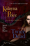 Twice Dead (The Haven Series Book 2)