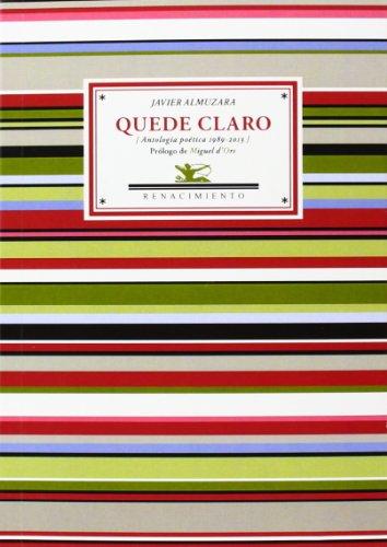 Quede Claro. Antología Poética. 1989-2013 (Antologías)