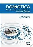 Domótica. Automação Residencial e Casas Inteligentes com Arduíno e Esp8266