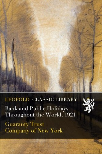 bank-and-public-holidays-throughout-the-world-1921
