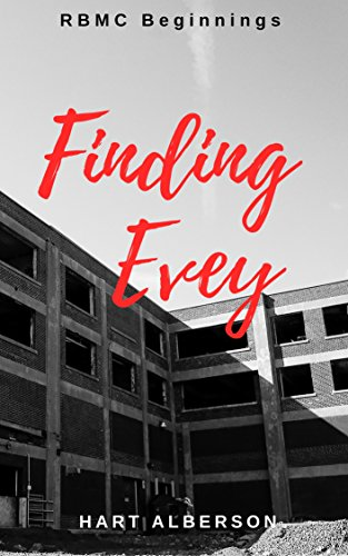 (Finding Evey: RBMC Beginnings (Redemption Brothers MC Book 0) (English Edition))