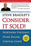 Consider it Sold!: Northern Virginia's Home Selling Survival Guide