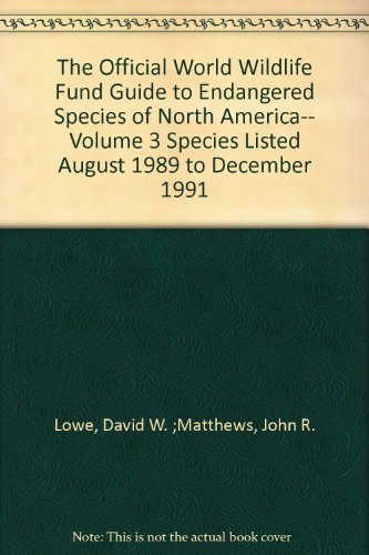 the-official-world-wildlife-fund-guide-to-endangered-species-of-north-america-species-listed-august-