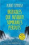 Brúixoles que busquen somriures perduts (Bestseller (catalan))