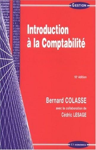 Introduction a la Comptabilite par Colasse/Bernard
