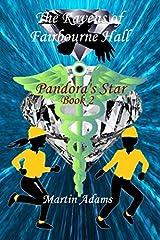 The Ravens of Fairbourne Hall: Pandora's Star Book 2 Paperback