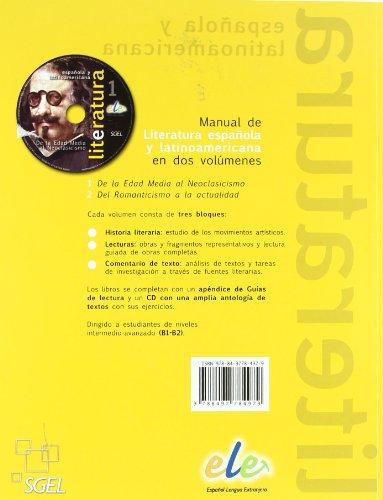 Literatura espanola y latinoamericana. Con CD Audio. Per le Scuole superiori: Literatura española: De la Edad Media al Neoclasicismo: 1 (Literatura Espanol LatinoAmericana)