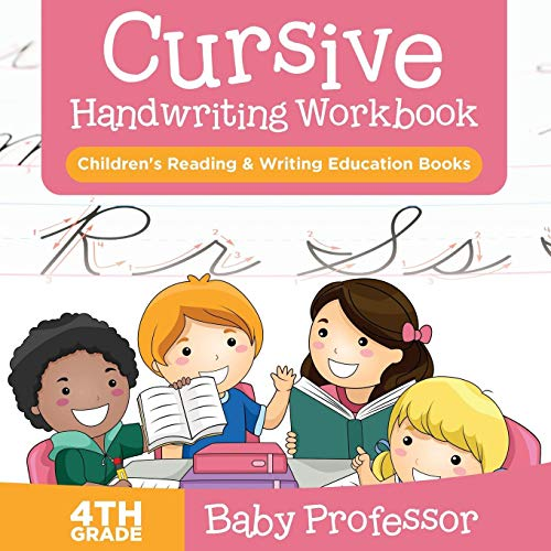 Cursive Handwriting Workbook 4th Grade : Children's Reading & Writing Education Books