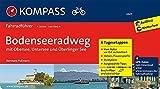 Bodenseeradweg mit Obersee, Untersee und Überlinger See: Fahrradführer mit 6 Tagesetappen, GPX-Daten zum Download und Routenkarten im optimalen Maßstab. (KOMPASS-Fahrradführer, Band 6601) - Bernhard Pollmann