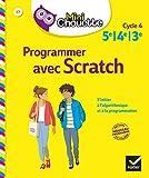 Mini Chouette Programmer avec Scratch 5e/4e/3e: cahier de soutien en maths (cycle 4)