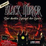 Black Mirror - Der dunkle Spiegel der Seele: Hörspiel zum Computerspiel.