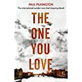The One You Love: Emma Holden Romantic Suspense Mystery Trilogy: Book One (Emma Holden Trilogy)