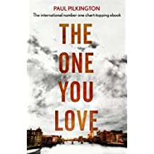 The One You Love: Emma Holden Suspense Mystery Trilogy: Book One