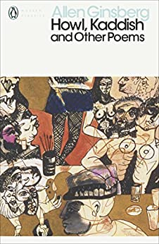 Howl, Kaddish and Other Poems (Penguin Modern Classics) by [Ginsberg, Allen]