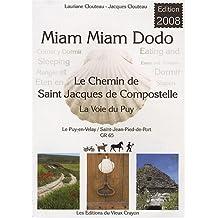 Miam-miam-dodo : Chemin de Compostelle (GR 65) du Puy-en-Velay à Saint-Jean-Pied-de-Port
