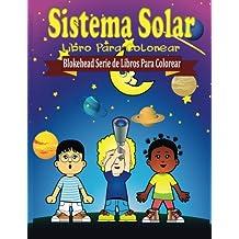 Sistema Solar Libro para Colorear (Blokehead Serie de Libros Para Colorear)