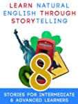 Learn Natural English Through Storyte...