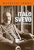 Image de Italo Svevo ou l'antivie (essai français)