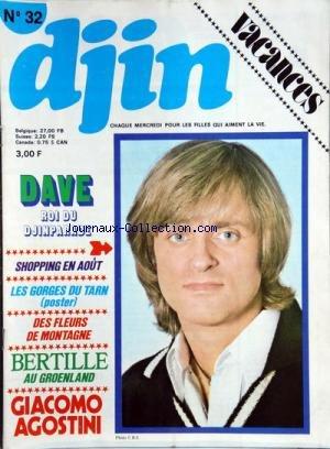 DJIN [No 32] du 11/08/1976 - DAVE ROI DU DJINPARADE - LES GORGES DU TARN - DES FLEURS DE MONTAGNE - BERTILLE AU GROENLAND - GIACOMO AGOSTINI
