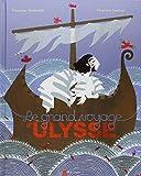 grand voyage d'Ulysse (Le) | Rachmuhl, Françoise. Auteur