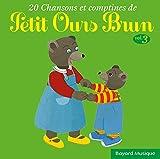 20 Chansons et comptines de Petit Ours Brun Vol. 3
