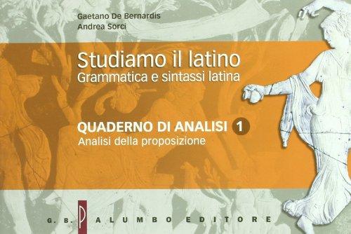 Studiamo il latino. Grammatica e sintassi latina. Per i Licei e gli Ist. magistrali. Con espansione online: Esercizi: 1