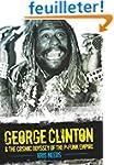 George Clinton & the Cosmic Odyssey o...