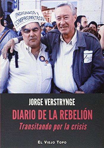 Diario de la Rebelión: Transitando por la crisis por Jorge Verstrynge