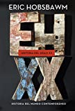 Historia del siglo XX: 1914-1991 (Serie Mayor)