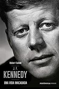 J.F. Kennedy par Robert Dallek