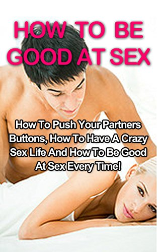 How to have goood sex
