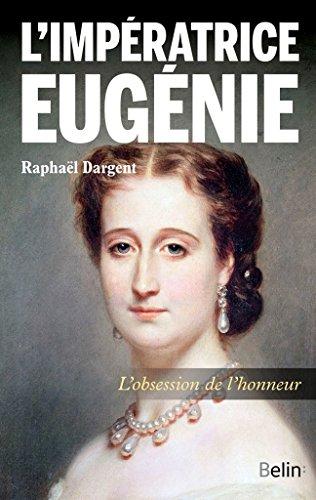 L'impératrice Eugénie par Raphaël Dargent