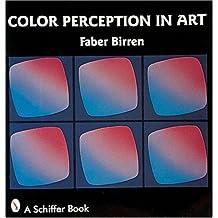 Color Perception in Art by Faber Birren (2007-07-01)