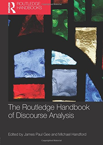 The Routledge Handbook of Discourse Analysis (Routledge Handbooks in Applied Linguistics)