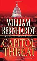 Capitol Threat: A Novel of Suspense by William Bernhardt (29-Feb-2008) Mass Market Paperback