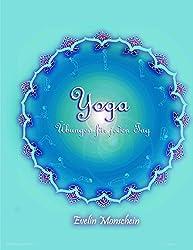 Yoga: Übungen für jeden Tag