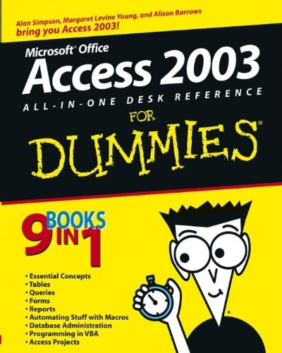 Access 2003 All-in-One Desk Reference For Dummies by Alan Simpson (2003-10-10) par Alan Simpson;Margaret Levine Young;Alison Barrows