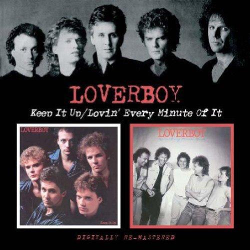 Keep It Up/Lovin Every Mi by Loverboy (2006-12-19)