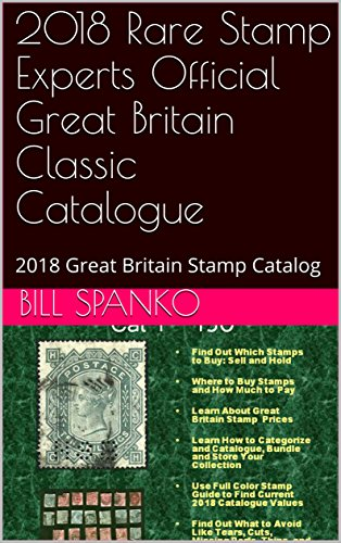 2018 Rare Stamp Experts Official Great Britain Classic