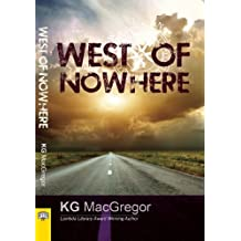 West of Nowhere by KG MacGregor (2013-06-25)