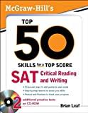 Mcgraw - Hill's Top 50 Skills for a Top Score: Sat Critical Reading and Writing
