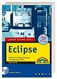 Jetzt lerne ich Eclipse: Der einfache Einstieg in die Java-Programmierung
