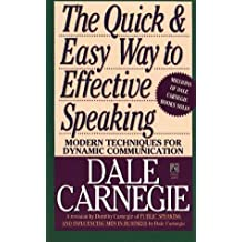 The Quick and Easy Way to Effective Speaking by Dale Carnegie (1990) Mass Market Paperback