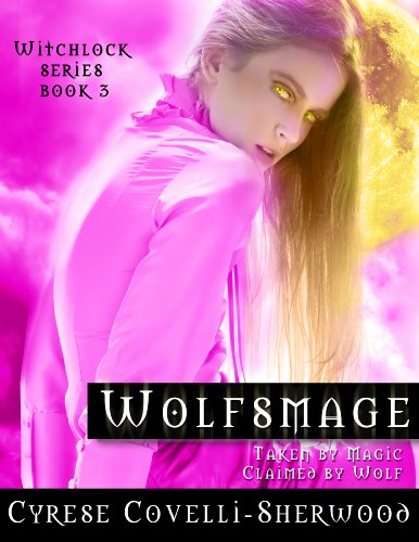 Wolfsmage (Witchlock Book 3)